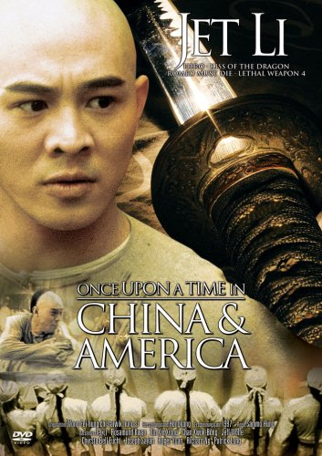 once-upon-a-time-in-china-america
