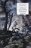 """Afficher """"Les Français dans les batailles de la Somme : 1916-1918"""""""