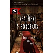 Treachery in Bordeaux (The Winemaker Detective Series Book 1) (English Edition)