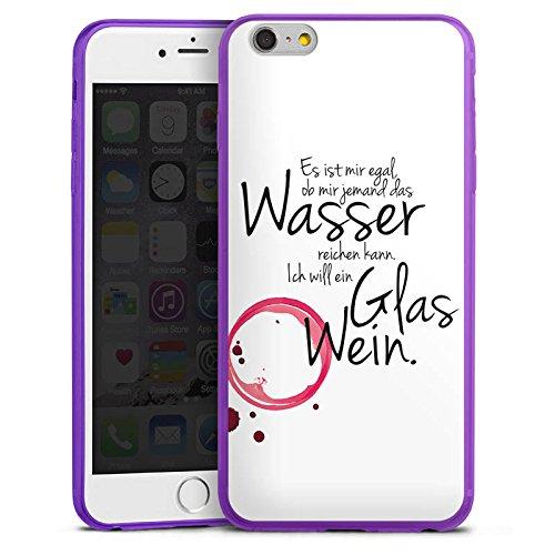 Apple iPhone 6s Plus Slim Case lila Silikon Hülle Schutzhülle Wein Spruch Lustig