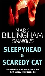 Sleepyhead/Scaredy Cat: Numbers 1 & 2 in series: AND Scaredy Cat (Tom Thorne Omnibus 1) by Mark Billingham (2009-03-26)
