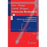 Technische Mechanik: Band 4: Hydromechanik, Elemente der Höheren Mechanik, Numerische Methoden: Hydromechanik, Elemente Der Hoheren Mechanik, Numerische Methoden (Springer-Lehrbuch)