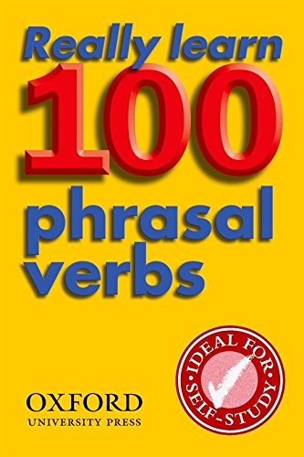 Really Learn 100 Phrasal Verbs (Oxford Pocket English Idioms)