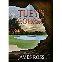 Tuey's Course (Prairie Winds Golf Course Book 3)