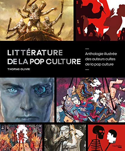 Littérature de la pop culture par Thomas Olivri