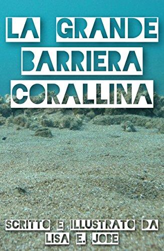 La Grande Barriera Corallina (La Serie Nature Vol. 2)