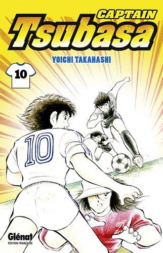 Captain Tsubasa, Tome 10 : par Yoichi Takahashi
