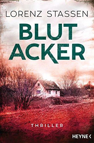 Blutacker: Thriller (Nicholas-Meller-Serie 2)
