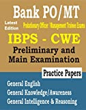 IBPS - CWE 2019 : Bank PO/MT Guide For Prelim & Main Exams with Practice Papers