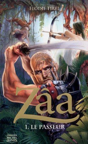 Zâa, Tome 1 : Le passeur