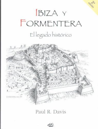 Ibiza y Formentera: el legado histórico