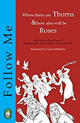 Where there are Thorns, there also will be Roses (Follow Me Book 2)