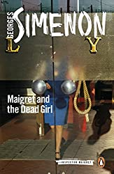 Maigret and the Dead Girl: Inspector Maigret #45