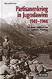 Partisanenkrieg in Jugoslawien 1941-1944 - Klaus Schmider
