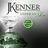 Under My Skin: Stark International, Book 3