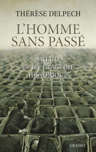 L'homme sans passé: Freud et la tragédie historique