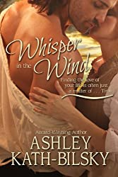 WHISPER IN THE WIND: A Windswept Texas Romance