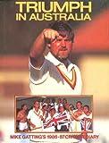 Triumph in Australia: Mike Gatting's 1986-87 Cricket Diary