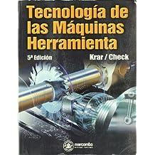 Tecnología de las Maquinas Herramienta (ACCESO RÁPIDO)