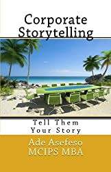 Corporate Storytelling: Tell Them Your Story