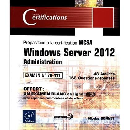 Windows Server 2012 - Administration - Préparation à la certification MCSA - Examen 70-411