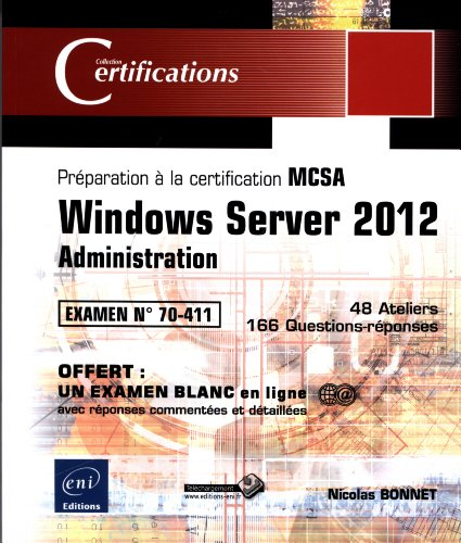 Windows Server 2012 - Administration - Préparation à la certification MCSA - Examen 70-411