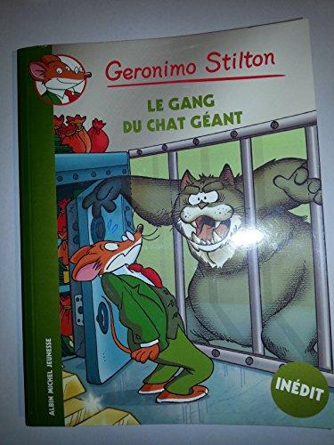 GERONIMO STILTON: le gang du chat géant