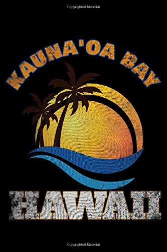 Kauna'oa Bay Hawaii: Journal for Master Journeyman and Apprentice Electricians To Write Down Ideas