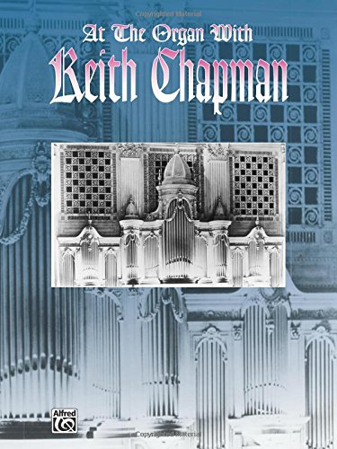 At the Organ With Keith Chapman (H.W. Gray) por Not Available