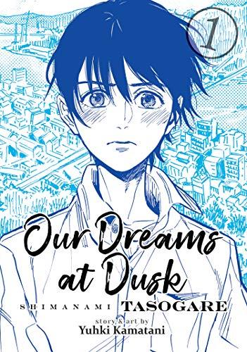 Our Dreams at Dusk: Shimanami Tasogare Vol. 1 por Yuhki Kamatani