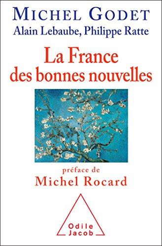 la-france-des-bonnes-nouvelles-prface-de-michel-rocard