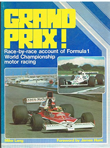 Grand Prix: 1977-80 v. 3: Race by Race Account of Formula 1 World Championship Motor Racing by Mike Lang (26-Aug-1983) Hardcover