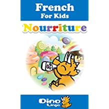 French for Kids - Food Storybook: French language lessons for children (French Edition)