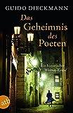 Das Geheimnis des Poeten von Guido Dieckmann