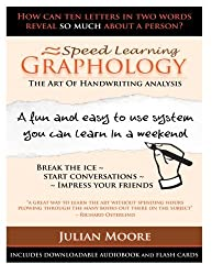 Graphology - The Art Of Handwriting Analysis: Volume 3 (Speed Learning) by Julian Moore (2012-09-27)
