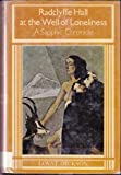 Cover of: Radclyffe Hall at the Well of Loneliness: A Sapphic Chronicle   Lovat Dickson