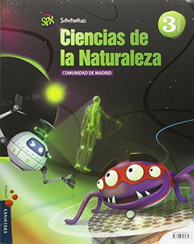 Ciencias de la Naturaleza 3º Primaria (comunidad de Madrid) (Superpixépolis) - 9788426396075