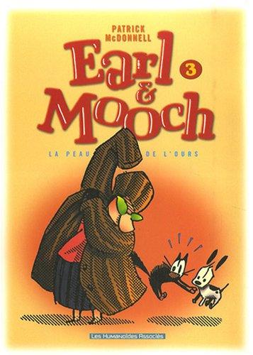 Earl & Mooch, Tome 3 : La peau de l'ours