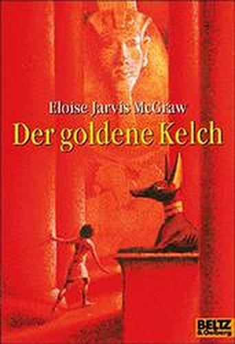 Der goldene Kelch: Abenteuer-Roman (Gulliver) (Der Goldene Kelch)