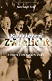 Image de Karrieren im Zwielicht: Hitlers Eliten nach 1945