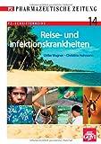 Reise- und Infektionskrankheiten
