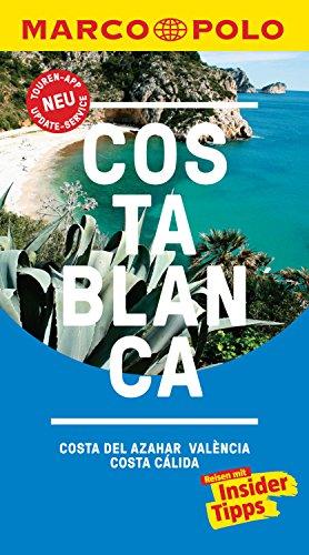 MARCO POLO Reiseführer Costa Blanca, Costa del Azahar, Valencia Costa Cálida: inklusive Insider-Tipps, Touren-App, Update-Service und NEU: Kartendownloads (MARCO POLO Reiseführer E-Book)
