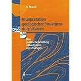 Interpretation Geologischer Strukturen durch Karten: Eine Praktische Anleitung mit Aufgaben und Lösungen (German Edition)