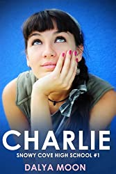 Charlie (Snowy Cove High School Book 1)