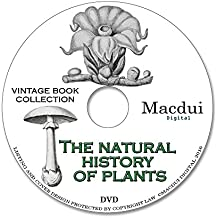The natural history of plants, their forms, growth, reproduction and distribution, from the German of the late Anton Kerner Von Marilaun 1902 by F. A. Oliver 2 PDF E-Books on 1 Data DVD