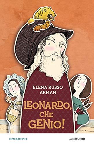 Leonardo, che genio! (Italian Edition)