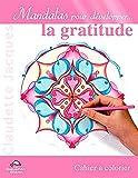 Mandalas pour développer la gratitude
