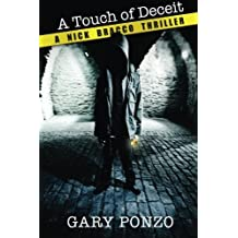 A Touch of Deceit (Nick Bracco Series #1) by Gary Ponzo (2013-05-01)