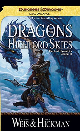 Dragons of the Highlord Skies: Lost Chronicles, Volume Two (English Edition)
