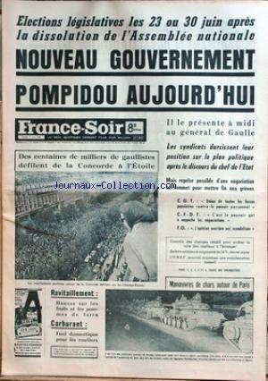 FRANCE SOIR du 01/06/1968 - ELECTIONS LE...